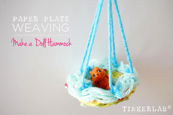 Paper Plate Weaving Make A Doll Hammock Tinkerlab