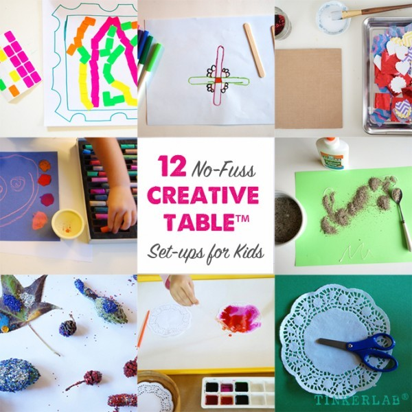 12 No fuss creative table set ups for kids | TinkerLab