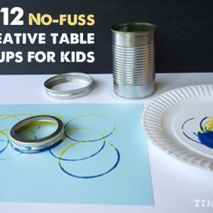 12 No fuss creative table set ups for kids tinkerlab
