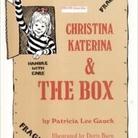 Christina Katerina and the Box | TinkerLab