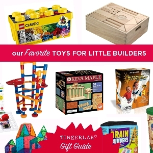 Best toys builders engineers | TinkerLab Gift Guide
