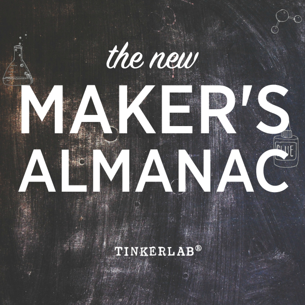 The New Maker's Almanac TinkerLab
