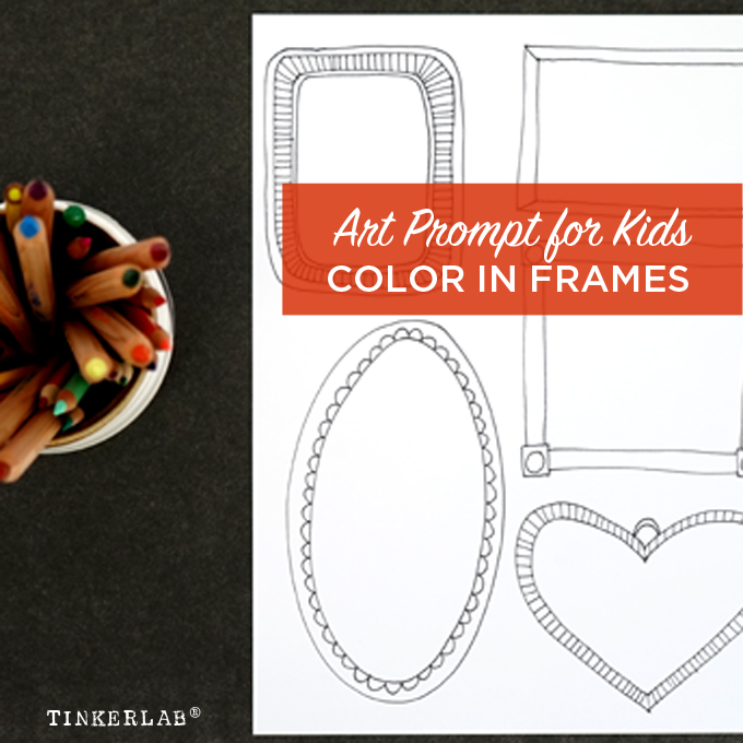Easy and fun art prompt for kids: Color in hand-drawn frames