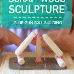 Scrap Wood Sculpture for Kids