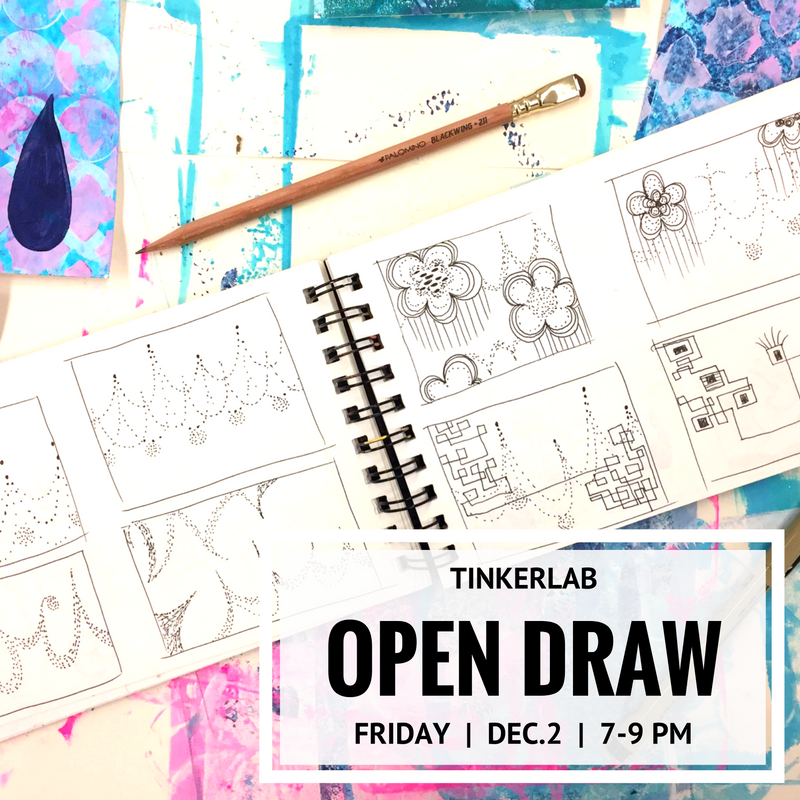 Open Draw at TinkerLab