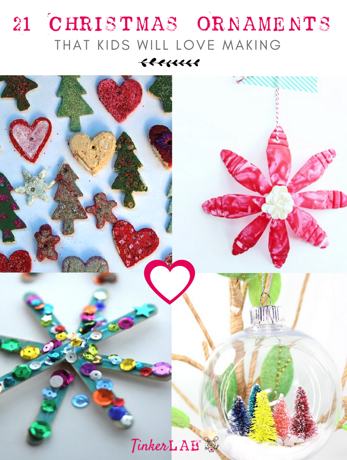 21 Kids Christmas Ornaments that Your Kids will Love Making | TinkerLab