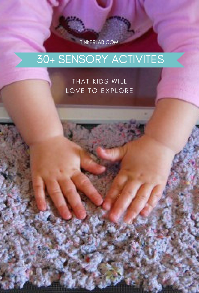 30 Sensory Activities That Kids will Love to Explore