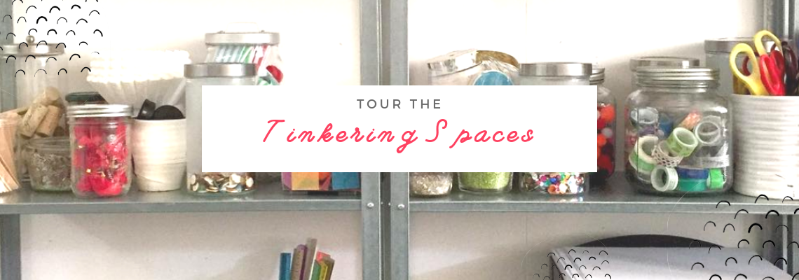 tinkering spaces