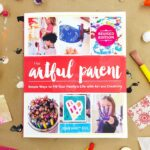 The Artful Parent – Revised Edition