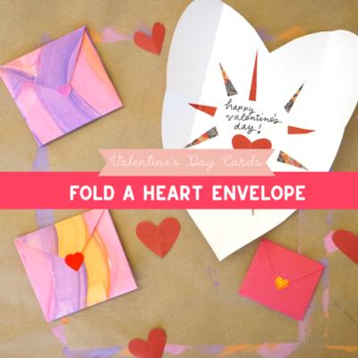 Fold a Heart Envelope Valentine