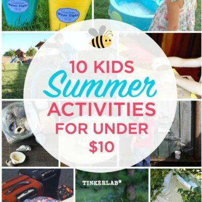 10 Kids Summer Activities that are Under $10